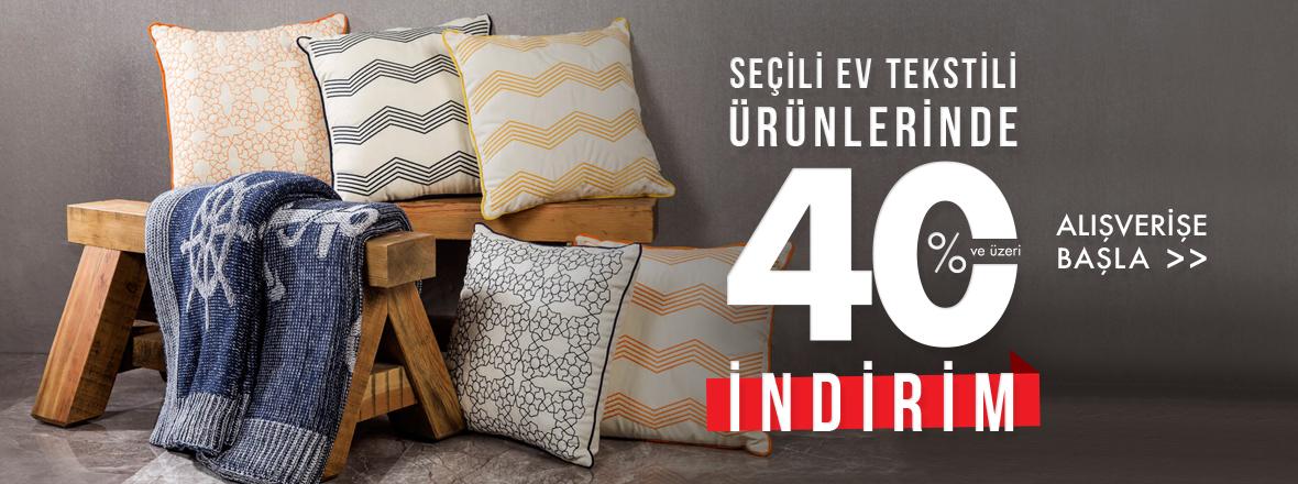 Ev Tekstili Ürünlerinde %40 ve Üzeri İndirim