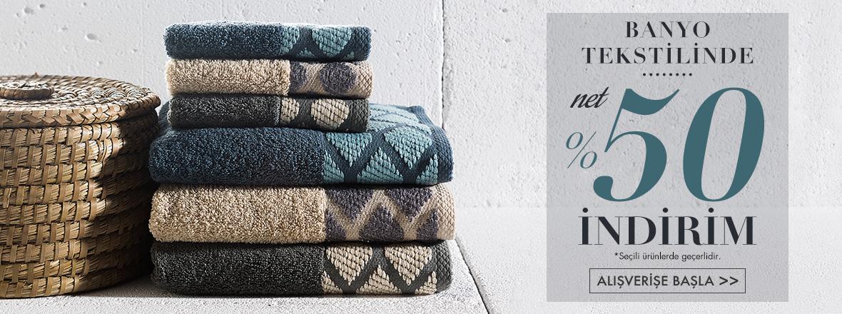 banyo tekstili %50 indirim