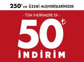 250 TL'YE 50 TL İNDİRİM!